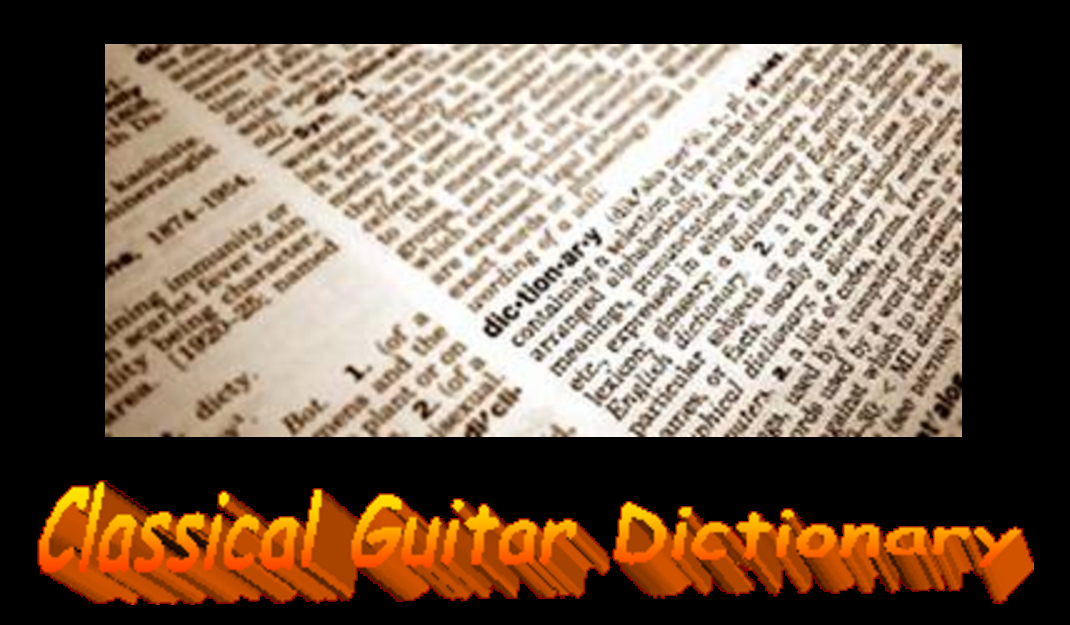Classical Guitar Dictionary